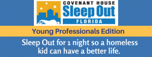 Sleep Out for Covenant House @ Covenant House | Fort Lauderdale | Florida | United States