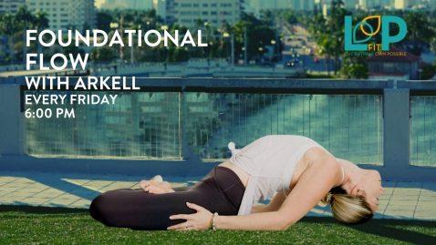 Foundational Flow with Arkell @ Las Olas Beach Garage | Sunset Terrace
