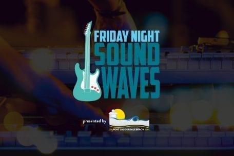 Friday Night Sound Waves @ Las Olas Oceanside Park | Fort Lauderdale | Florida | United States
