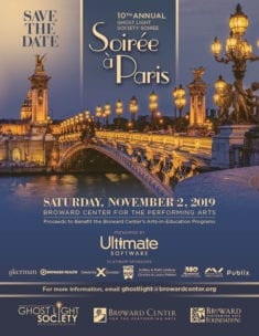 10th Annual Ghost Light Society Soirée Presented By Ultimate Software: Soirée à Paris @ Broward Center for the Performing Arts |  |  |