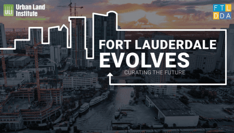 ULI SE Florida/Caribbean Presents Fort Lauderdale Evolves: Curating the Future @ The Ritz-Carlton Fort Lauderdale