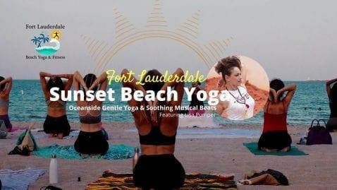 Sunset Beach Yoga & Meditation - Ft Lauderdale Beach @ Lisa Pumper- Ft. Lauderdale Beach Yoga & Fitmess