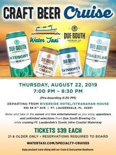Craft Beer Cruise on the Water Taxi @ Water Taxi pick up at Stranahan House/ Riverside Hotel