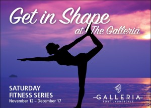 Galleria Fitness Series @ The Galleria at Fort Lauderdale | Fort Lauderdale | Florida | United States