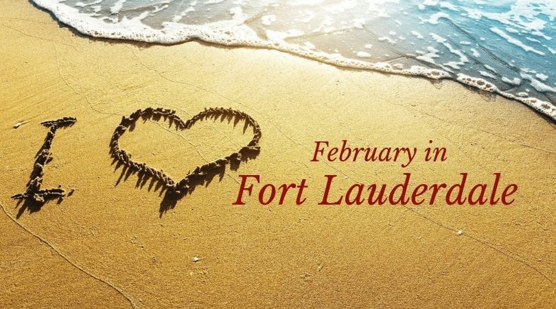 4 Reasons to Visit Fort Lauderdale in February