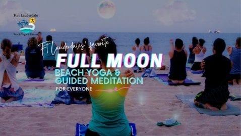 Full Moon Beach Gathering @ Fort Lauderdale Beach N.