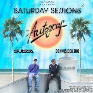 Saturday Sessions Autograf @ Bahia Mar Fort Lauderdale