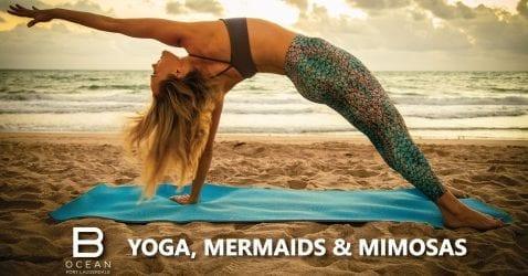 Yoga, Mermaids & Mimosas @ B Ocean | Fort Lauderdale | Florida | United States